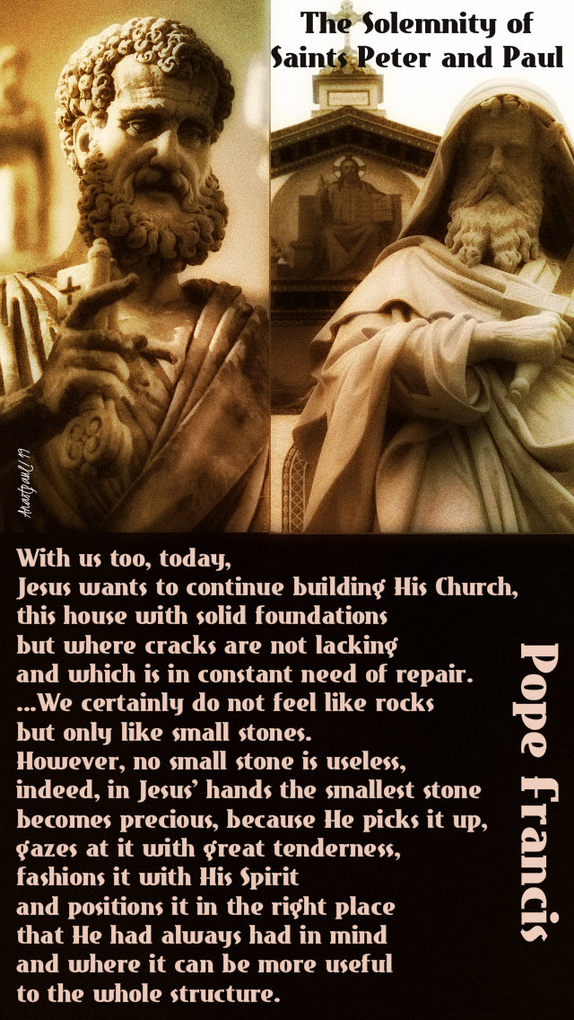 with us too today jesus wants to continue - pope francis 29 june 2019 sts peterandpaul.jpg