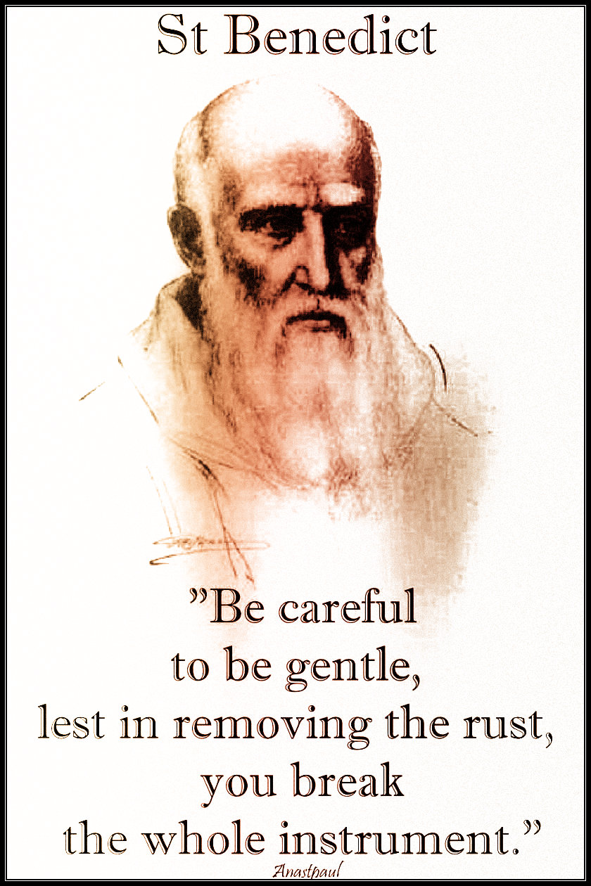 becareful-to-be-gentle-st-benedict-11-july-2019.jpg