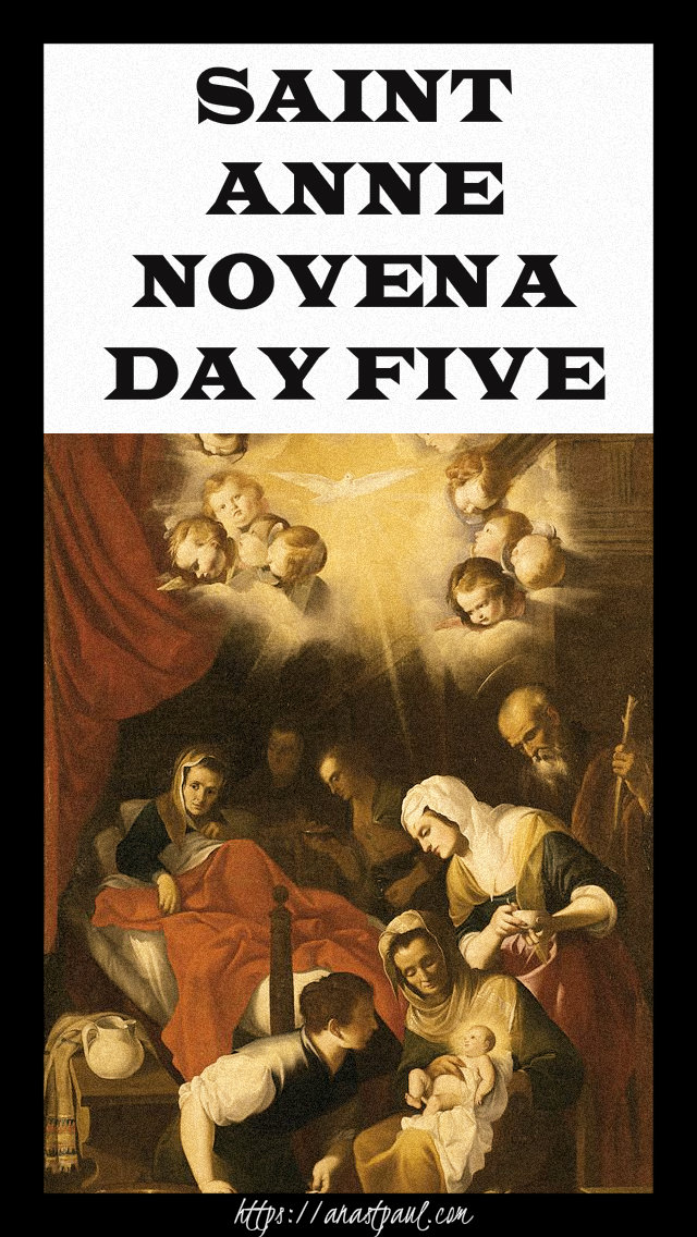 DAY FUIVE NOVENA TO ST ANNE - 21 JULY 2019