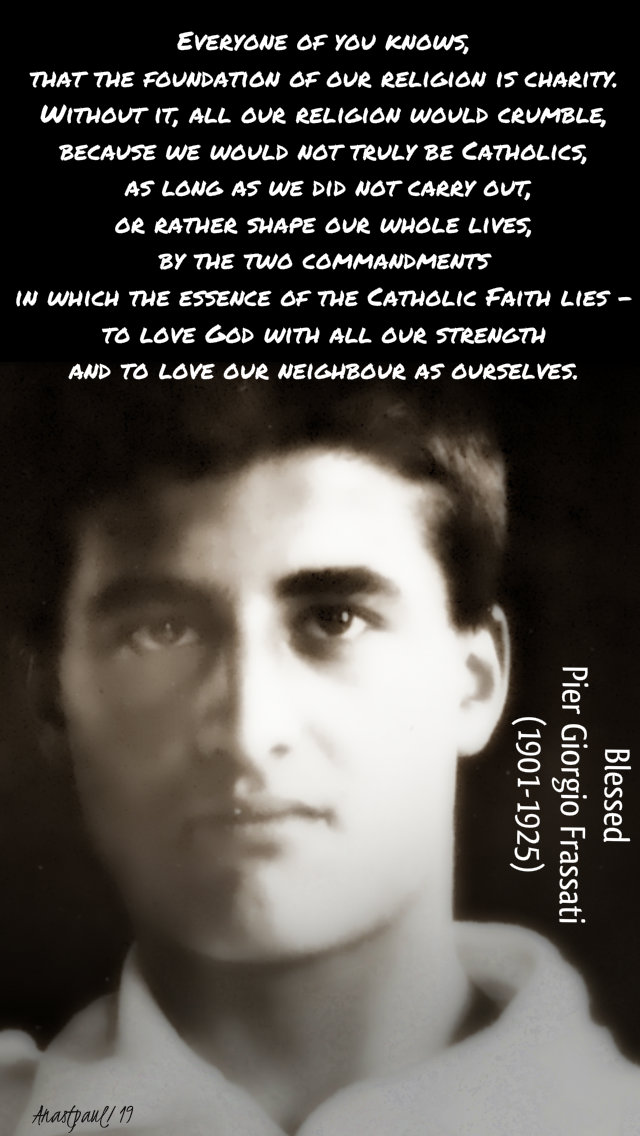 everyone of you knows - bl pier giorgio frassati 4 july 2019.jpg