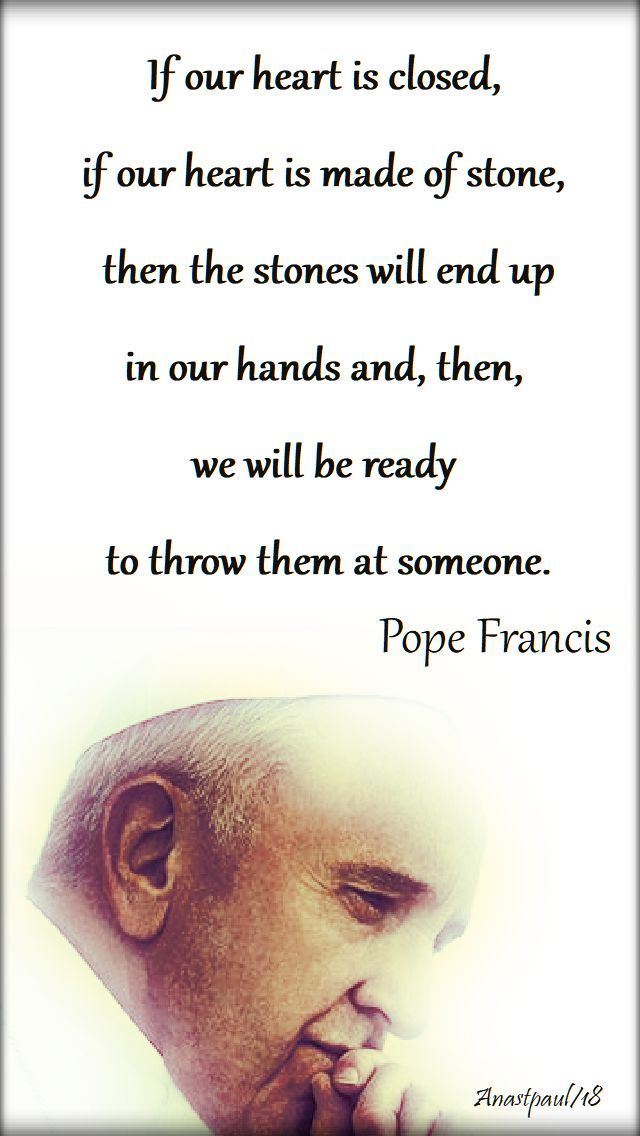 if-our-heart-is-closed-pope-francis-20-july-2018