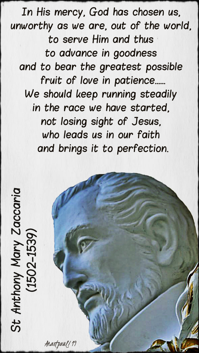 in his mercy god has chosen us - st anthony mary zaccaria 5 july 2019.jpg