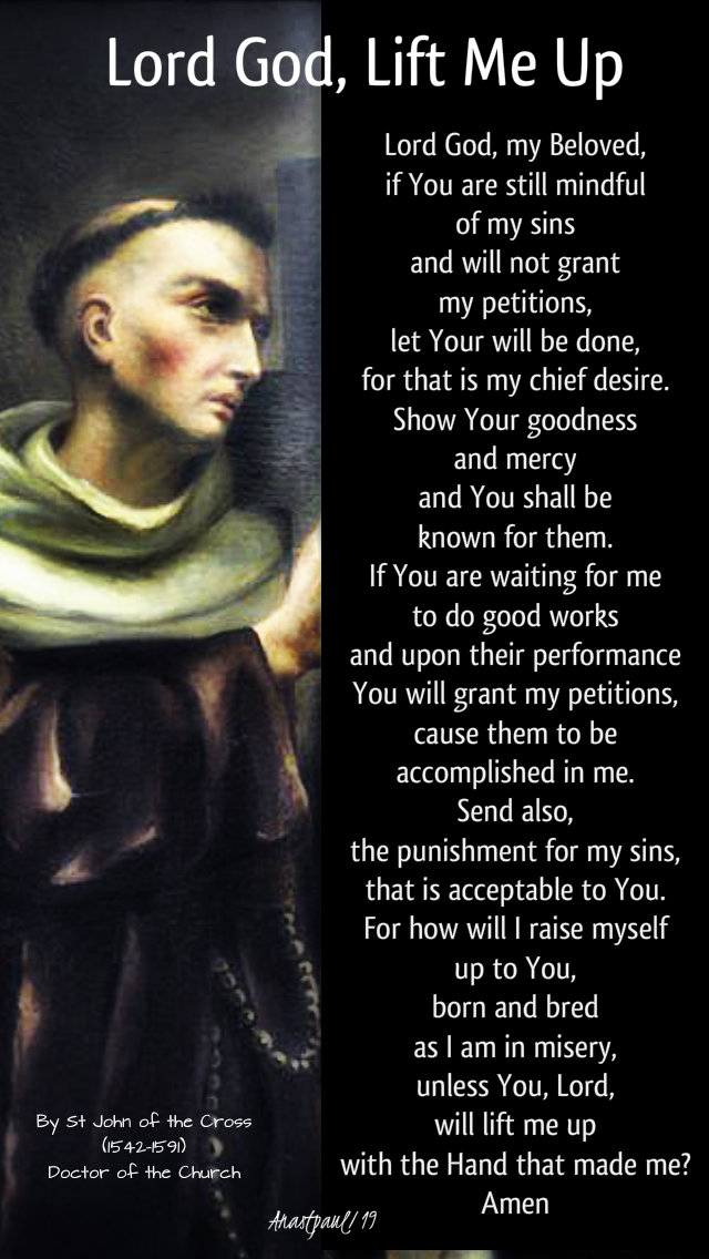 lord god, lift me up st john of the cross 24 july 2019