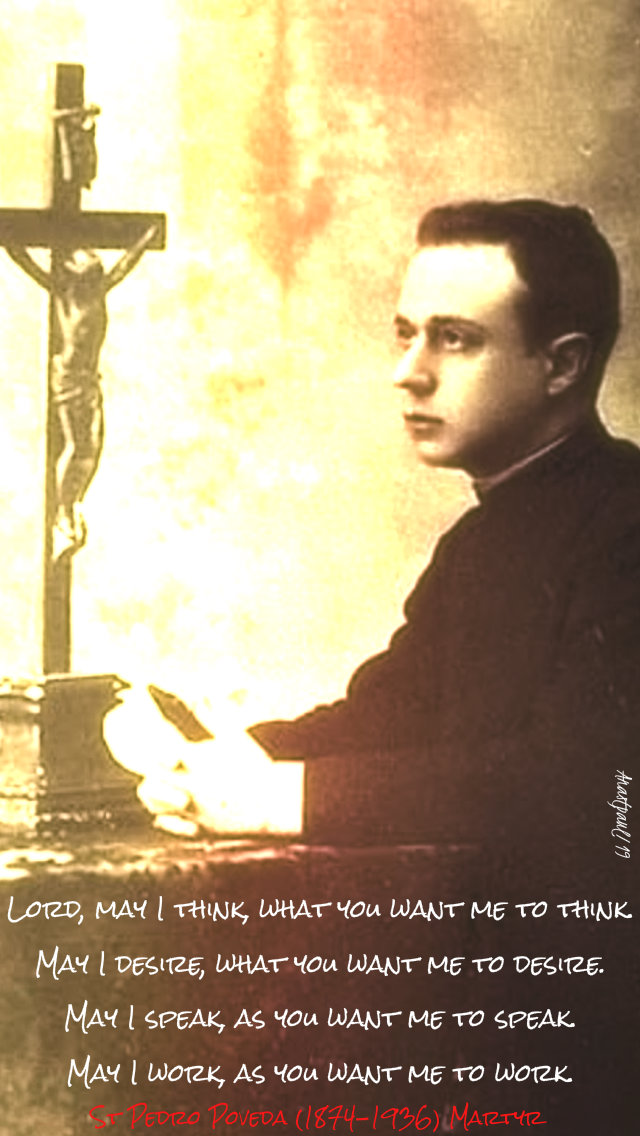 lord may i think - st pedro poveda 28 july 2019.jpg