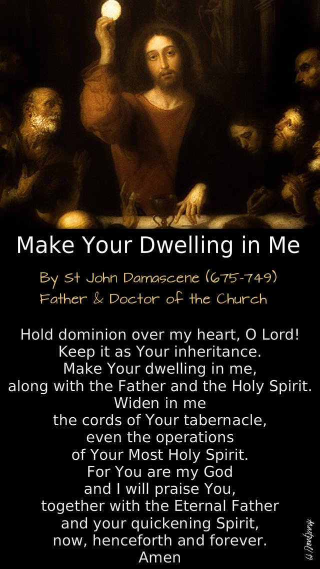 make your dwelling in me - st john damascene - 28 july 2019 17 sun year C.jpg