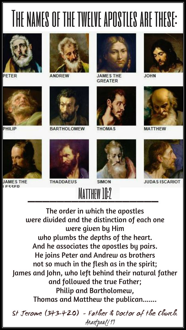 matthew 10 2 - the names of the 12 apostles are these - st jerome - 10 july 2019