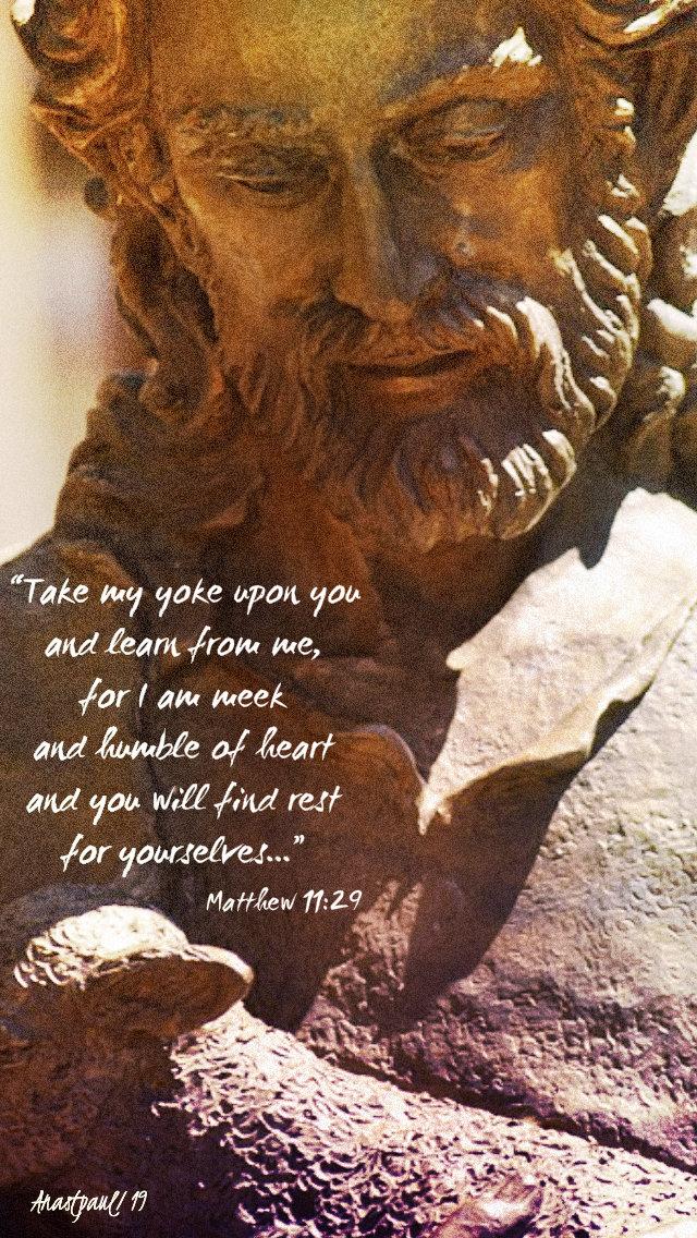 matthew 11 29 take my yoke upon you 18 july 2019