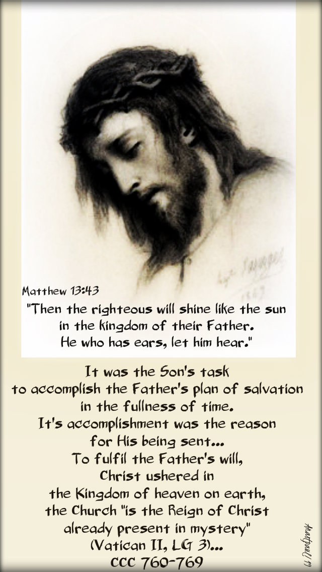 matthew 13 43 then the righteous shall shine like the sun - it was the son's task ccc 760-766 30 july 2019.jpg