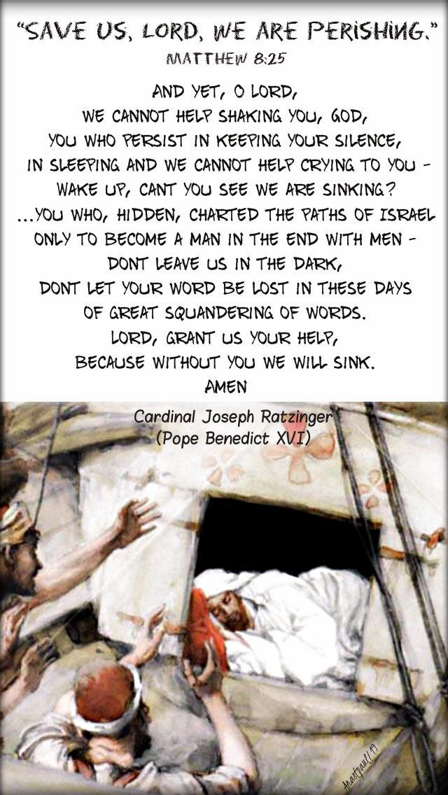 matthew 8 25 save us lord we are perishing - joseph ratzinger - the anguish of absence - wake up lord 2 july 2019.jpg