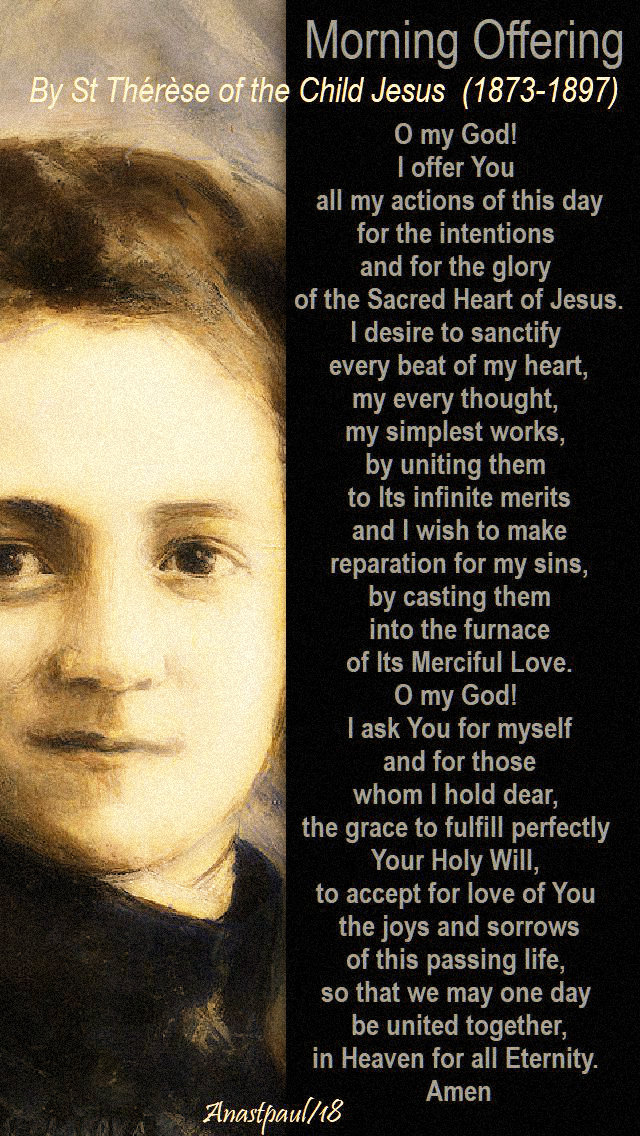 morning-offering-o-my-god-i-offer-you-all-my-actions-of-this-day-st-therese-lisieux-12-july-2019-mem-of-louis-and-zelie