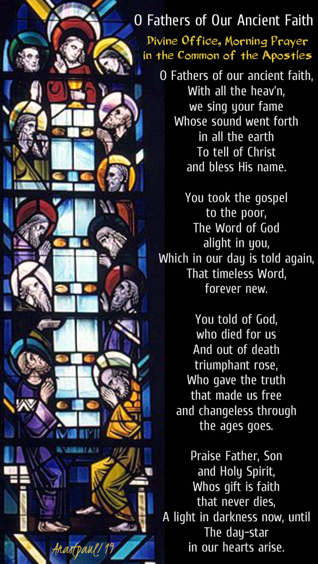 o fathers of our ancient faith - feast of st thomas 3 july 2019 breviary hymn.jpg