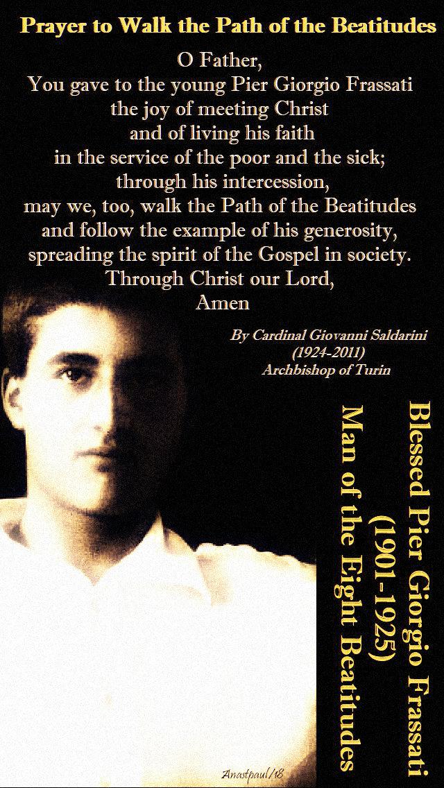 prayer-to-walk-the-path-of-the-beatitudes-4-july2019-memorial-of-bl-pier-giorgio.jpg
