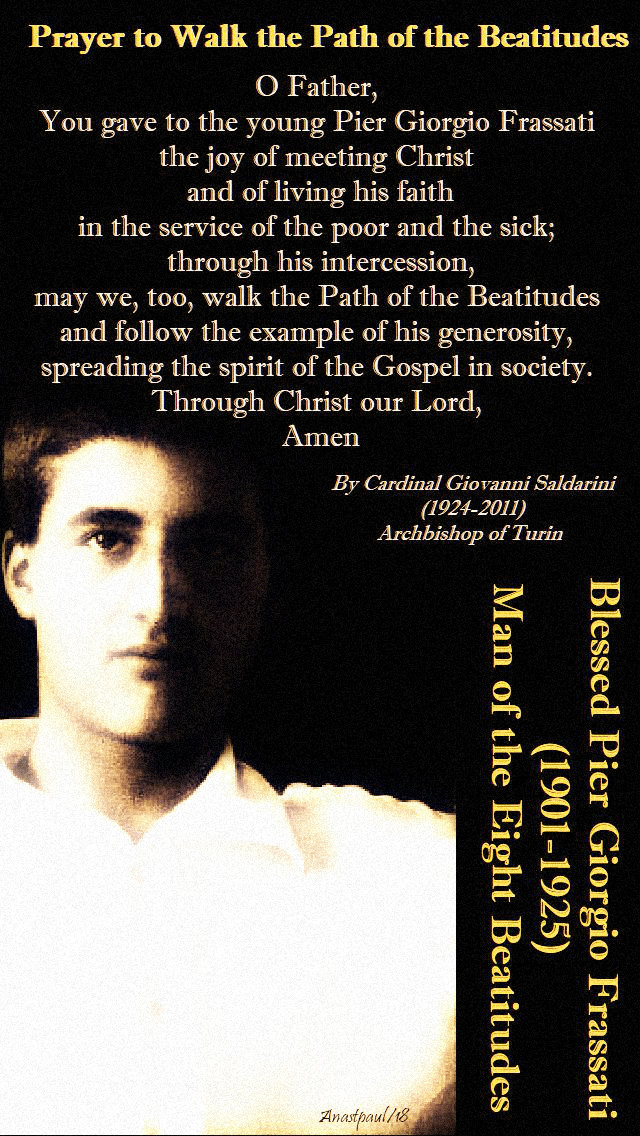prayer-to-walk-the-path-of-the-beatitudes-4-july2019-memorial-of-bl-pier-giorgio.jpg