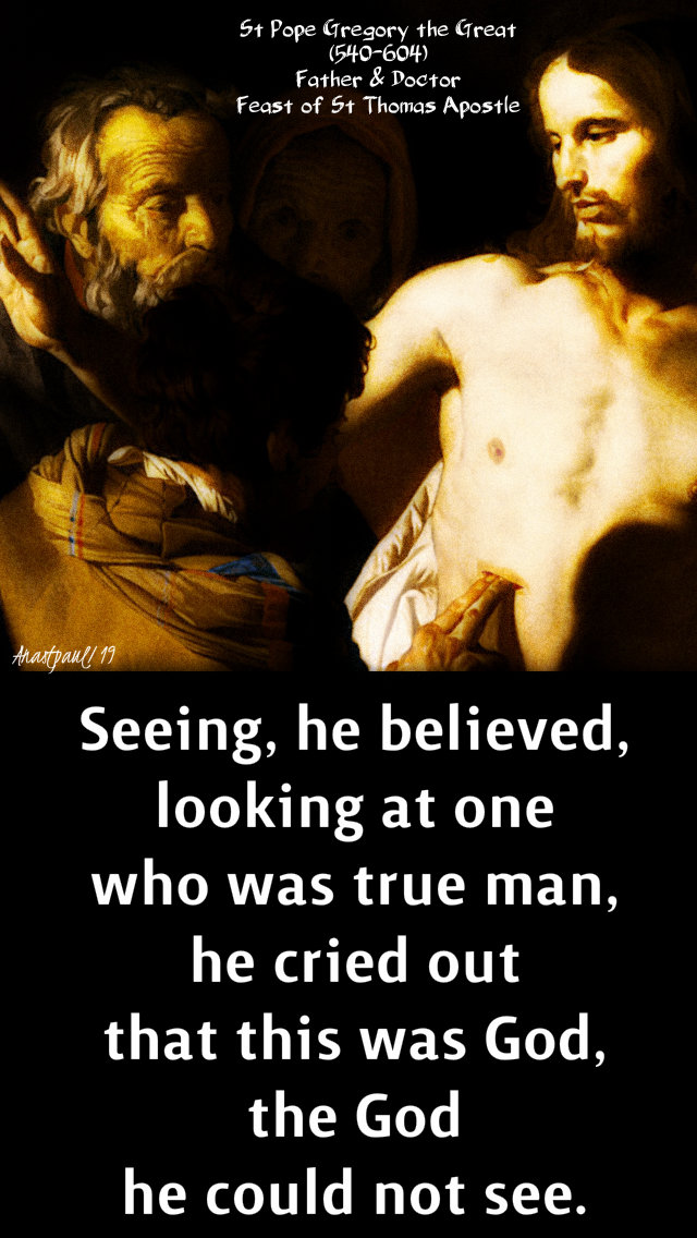 seeing he believed - st pope gregory - 3 july 2019 st thomas.jpg