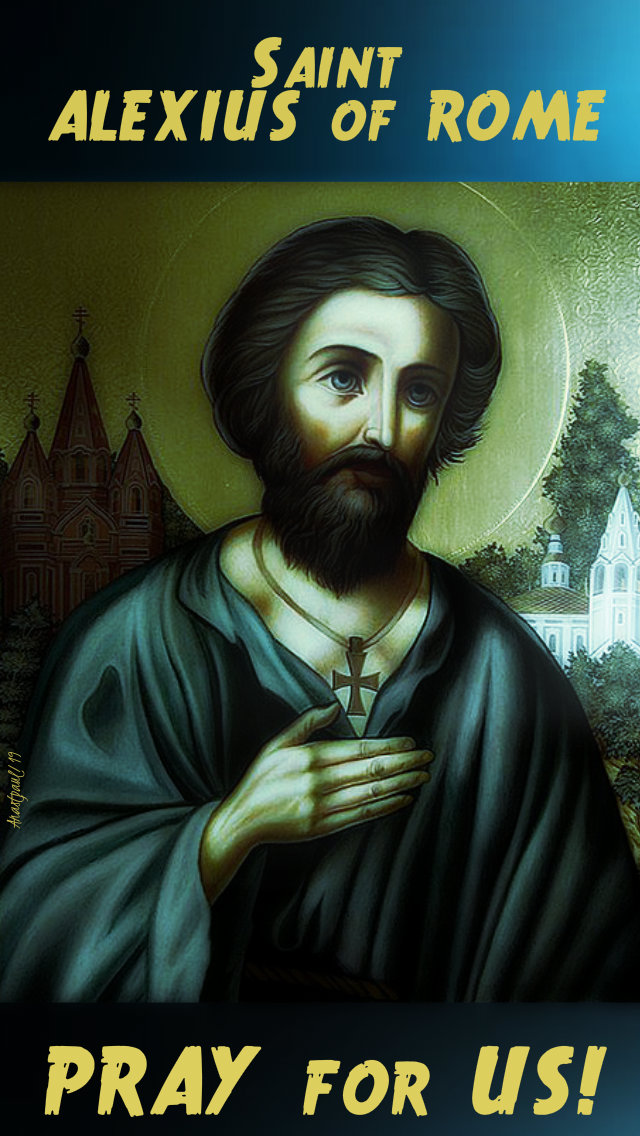 st alexius of rome pray for us 17 july 2019.jpg