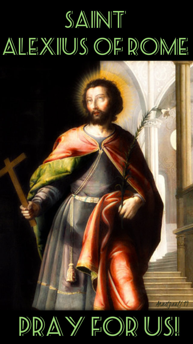 st alexius of rome pray for us no 2 17 july 2019.jpg