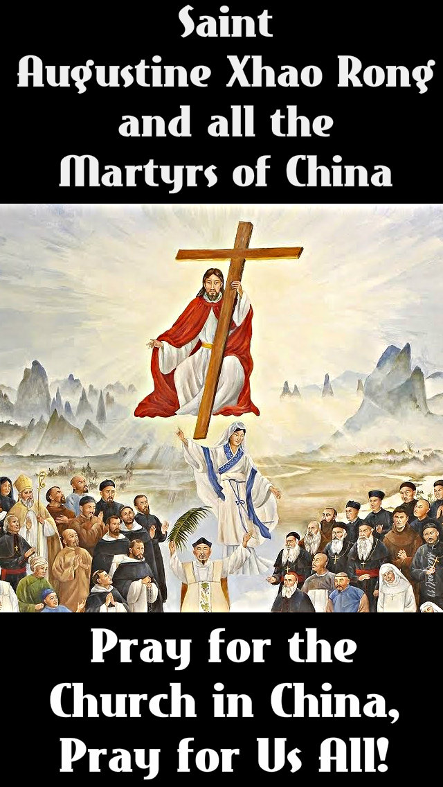 st augustine zhao rong martyrs of china pray for us 9 july 2019 no 2.jpg