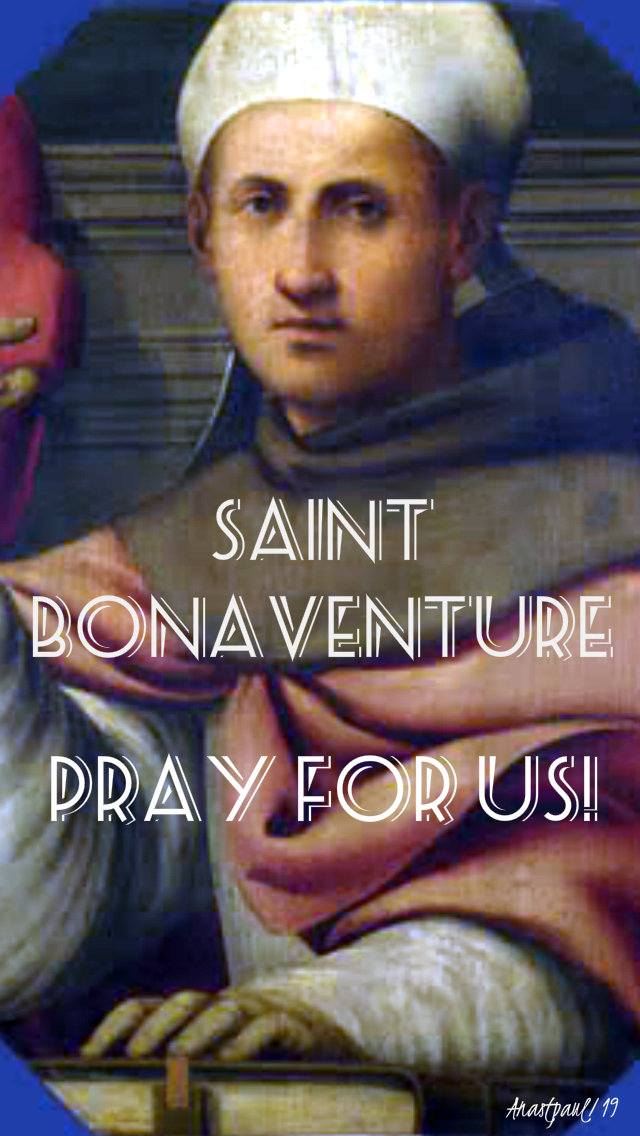 st bonaventure pray for us 15 july 2019