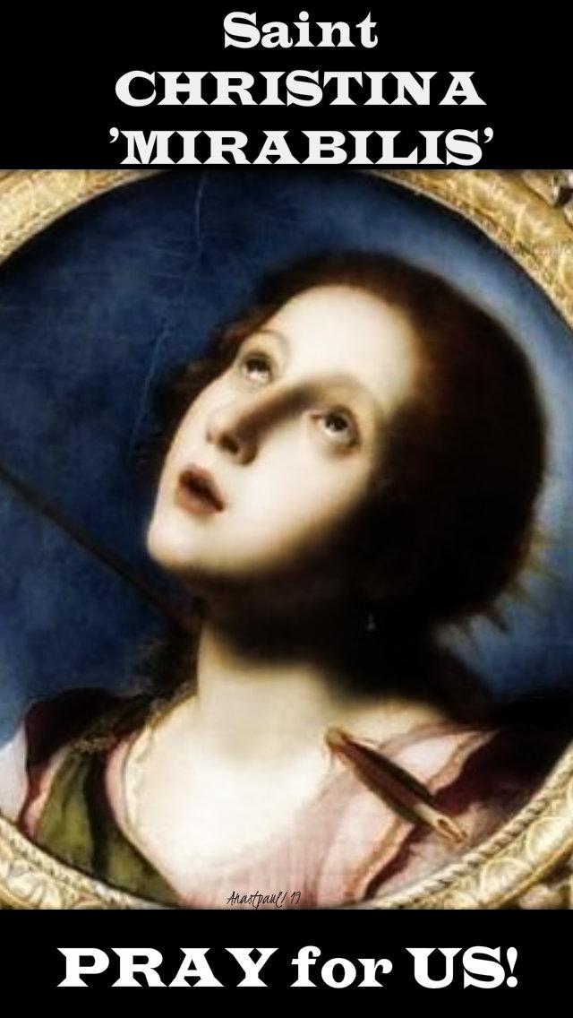 ST CHRISTINA MIRABILIS PRAY FOR US 24 JULY 2019.jpg