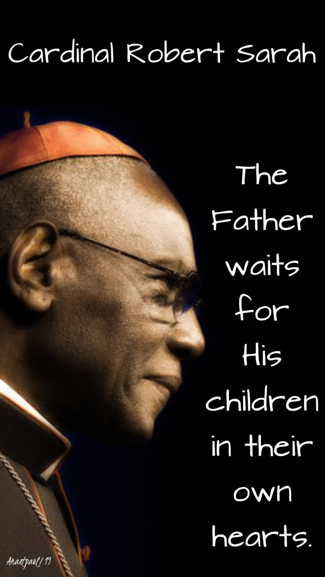 the father waits for his children - robert sarah 20 july 2019.jpg