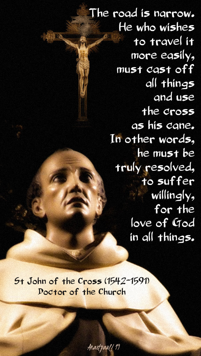 the road is narrow - st john of the cross 9 july 2019 chinese martyrs