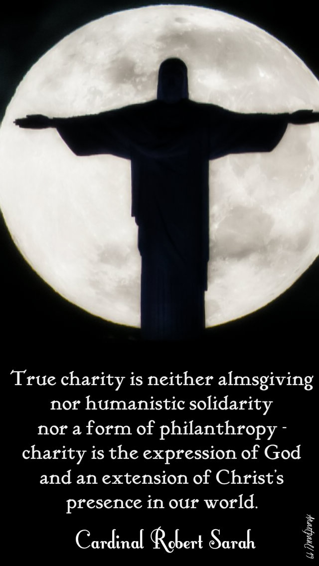 true charity is - robert sarah 20 july 2019.jpg
