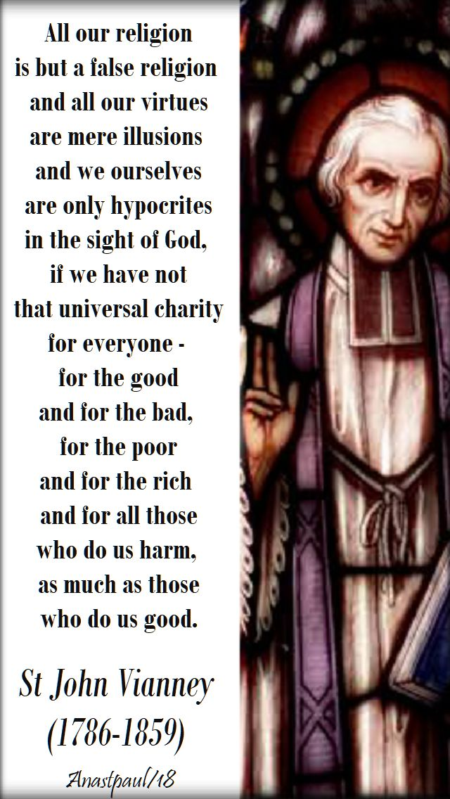 all-our-religion-is-but-a-false-religion-st-john-vianney-4-aug-2018 and 2019