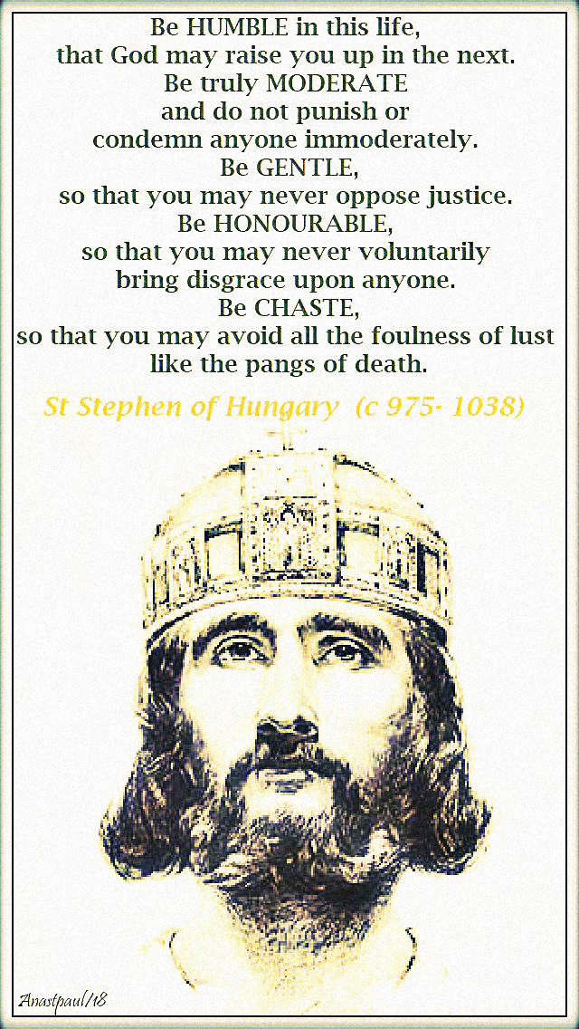 be-humble-in-this-life-st-stephen-of-hungary-16-aug-2019.jpg
