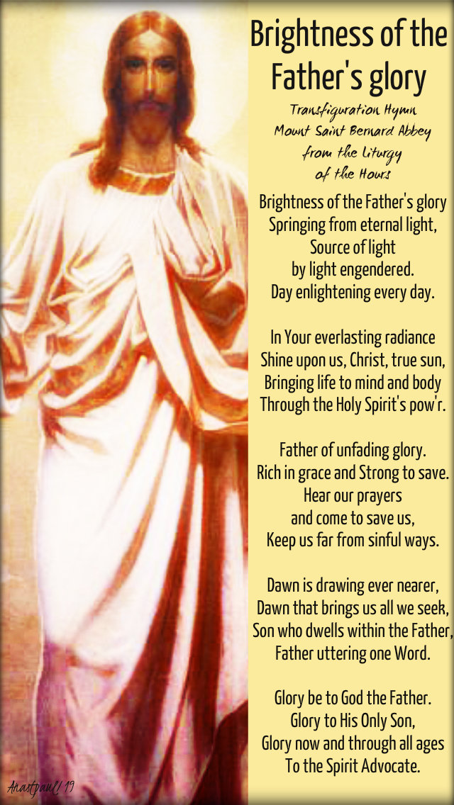 brightness of the father's glory transfiguration hymn - 6 aug 2019.jpg