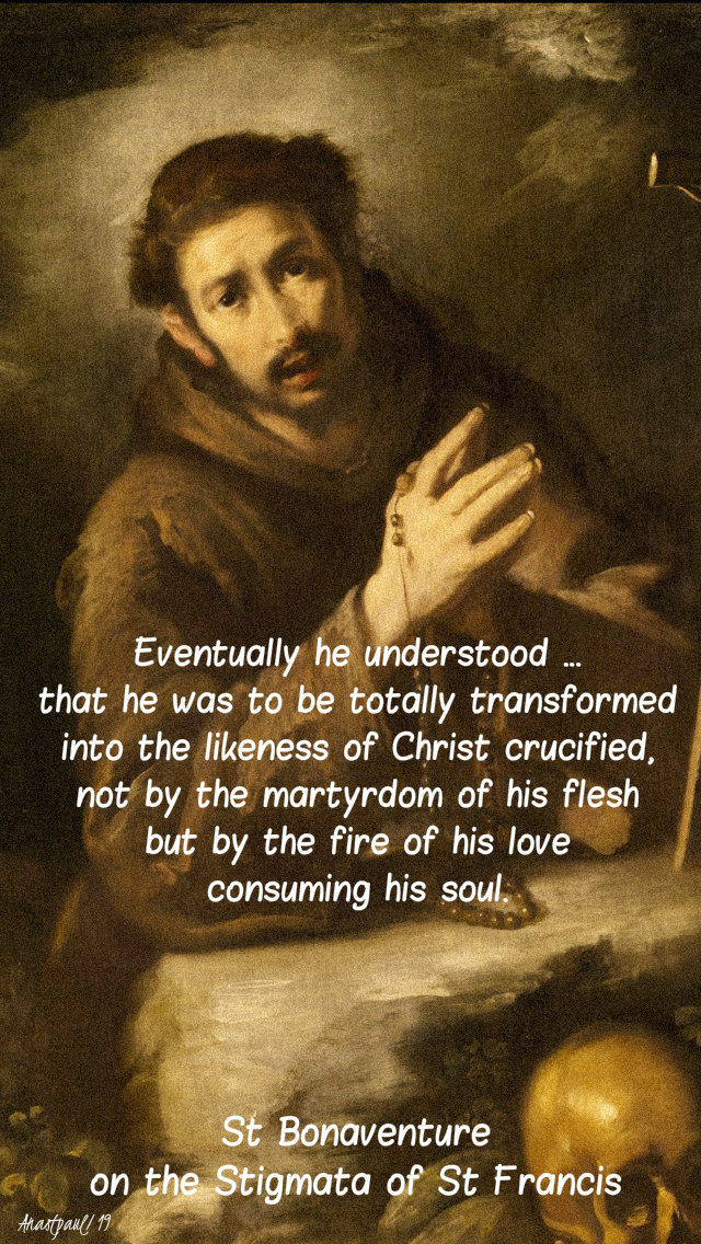 eventually he understood that he was to be - st bonaventure on st francis - 9 aug 2019