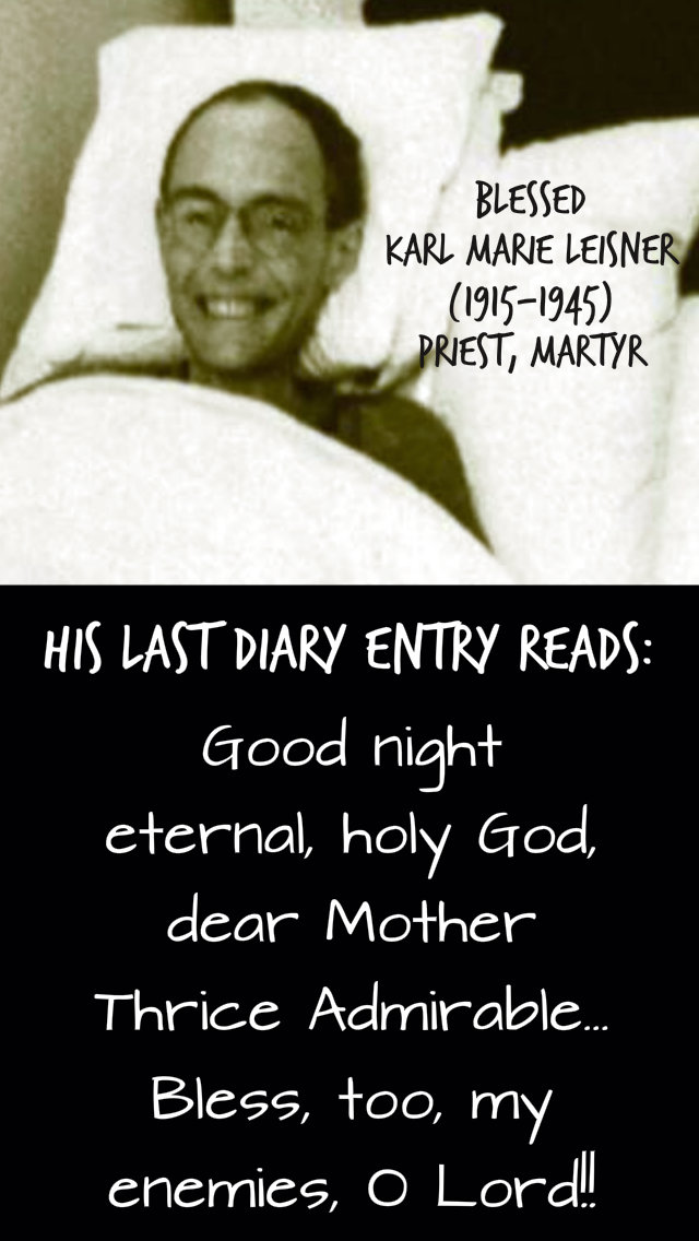 good night eternal holy god - 12 aug 2019 bl karl leisner martyr.jpg