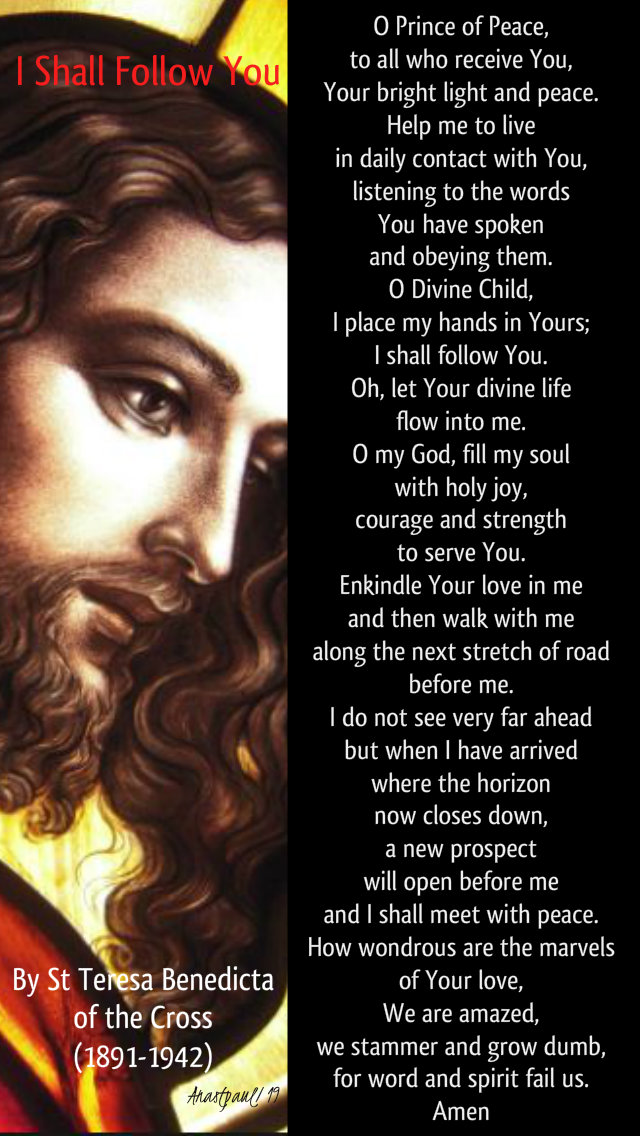 i shall follow you - o prince of peace - st teresa benedicta of the cross - 9 august 2019