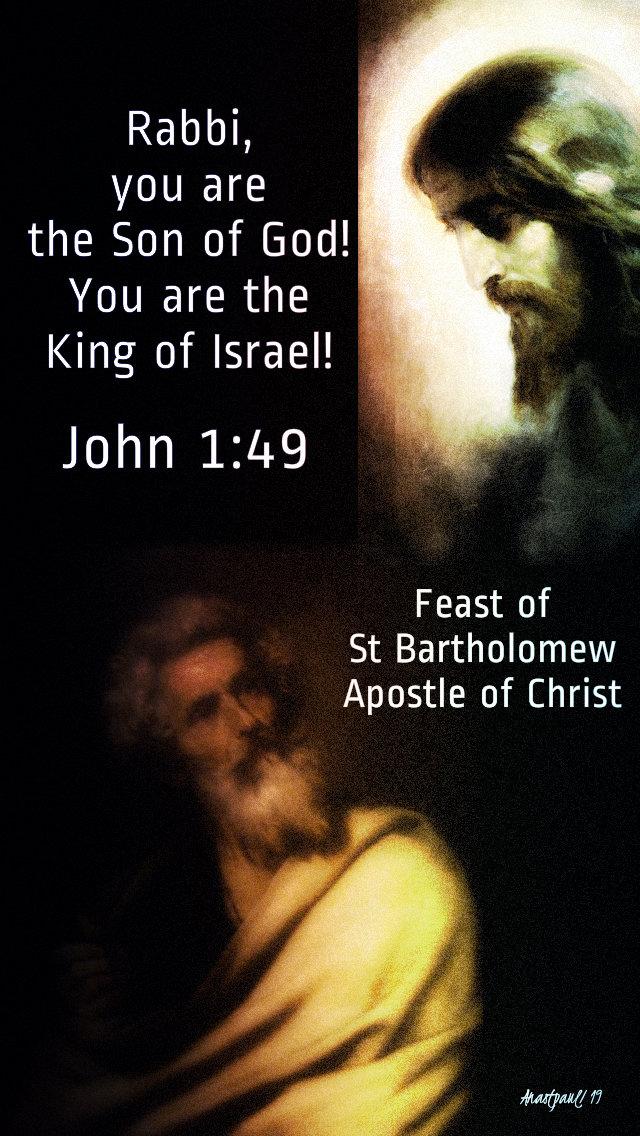 john 1 49 rabbi you are the son of god - st bartholomew - 24 aug 2019.jpg