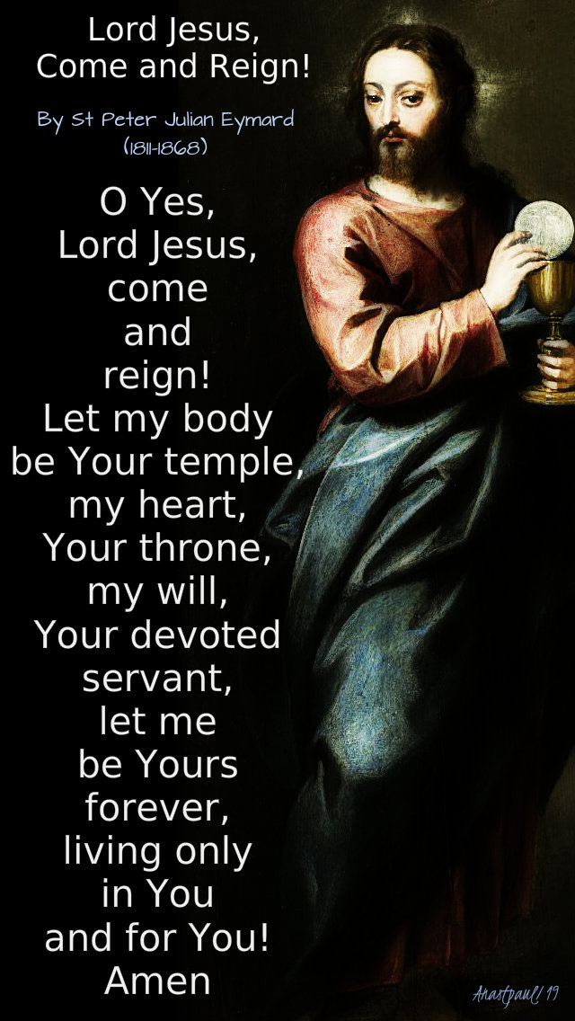 lord jesus come and reign - 2 aug 2019 by st peter julian eymard.jpg