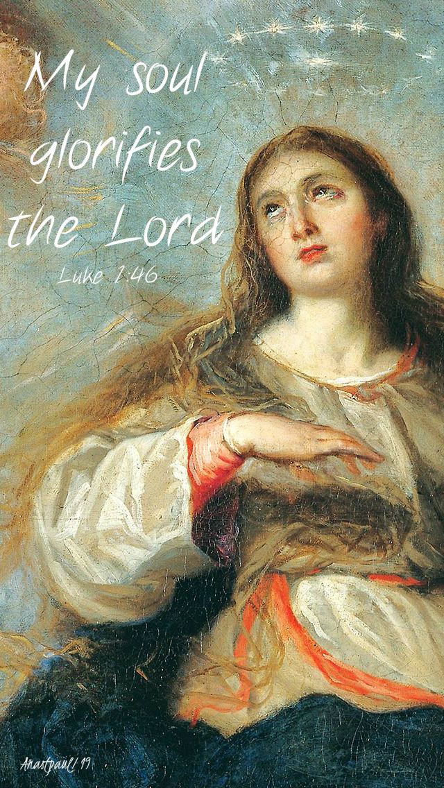 luke 1 46 my soul glorifies the lord - assumption 15 aug 2019