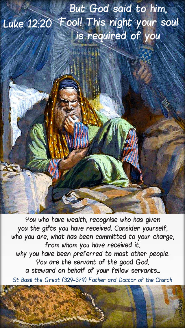 luke 12 2- but god said fool - you who have wealth - st basil the great 4 august 2019 no 2.jpg