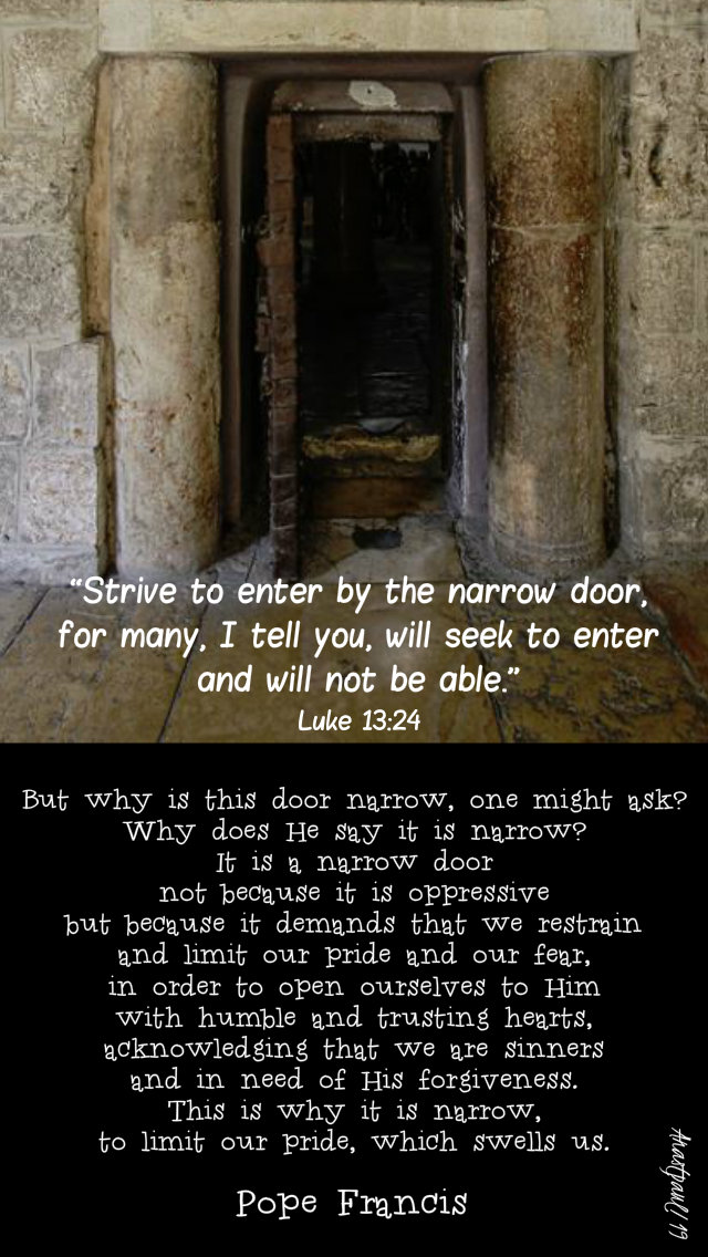 luke 13 24 the narow door - but why is this door narrow - pope francis 25 aug 2019.jpg