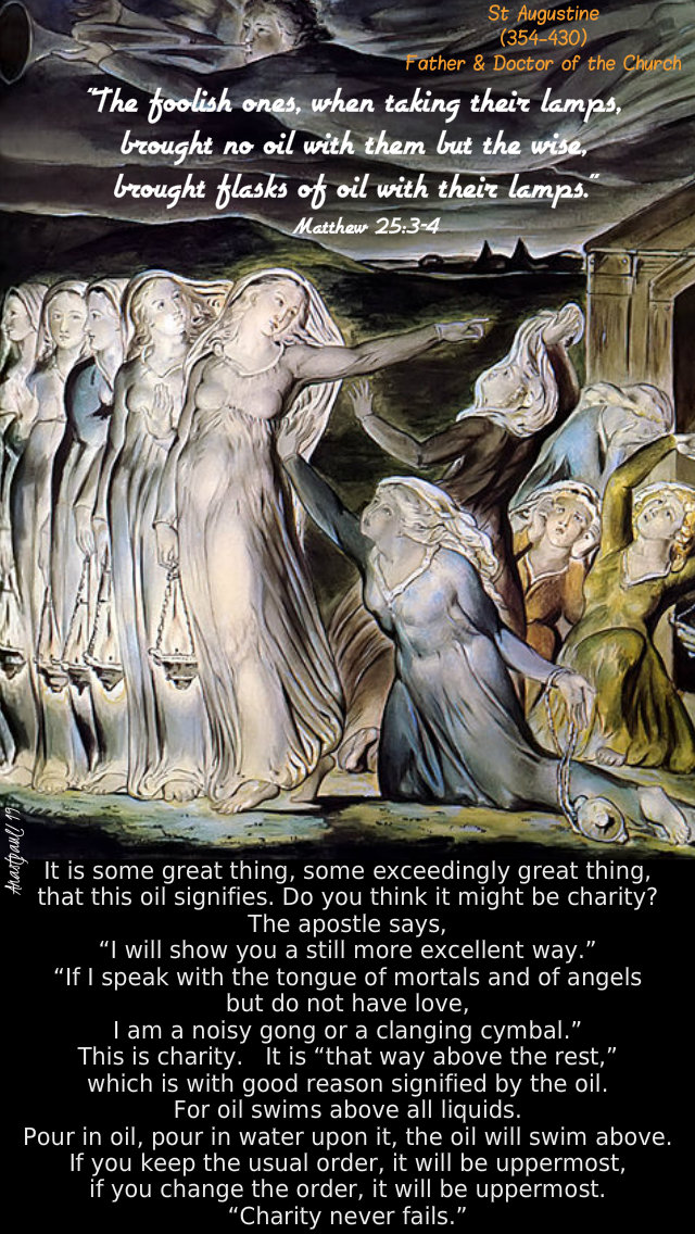 matthew 25 3-4 the foolish ones took no oil - it is some great thing that this oil signifies - st augustine - 30 aug 2019.jpg
