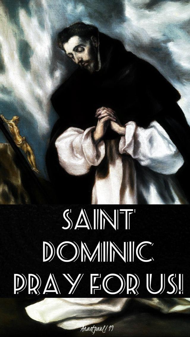 st dominic pray for us 8 aug 2019.jpg