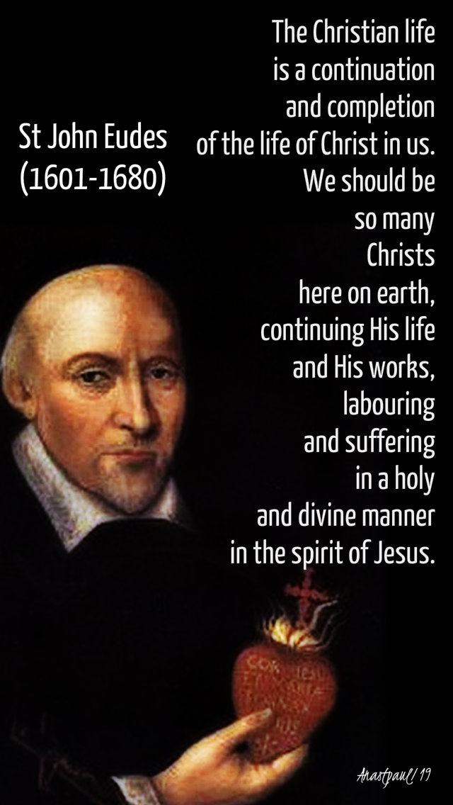 the christian life is a continuation and completion - st john eudes 19 aug 2019.jpg