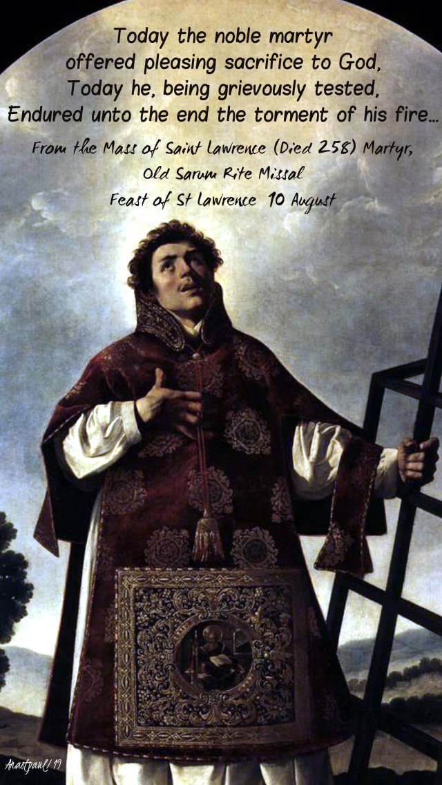 today the noble martyr - st lawrence - 10 august 2019.jpg
