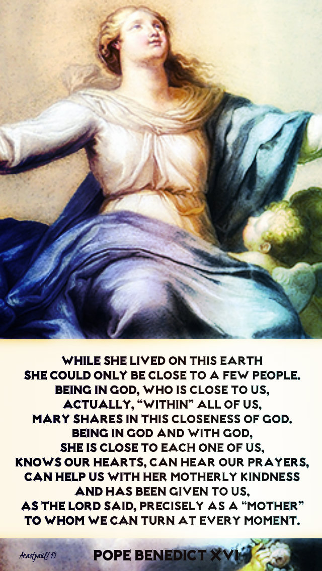 while she lived on earth - pope benedict assumption 15 aug 2019.jpg