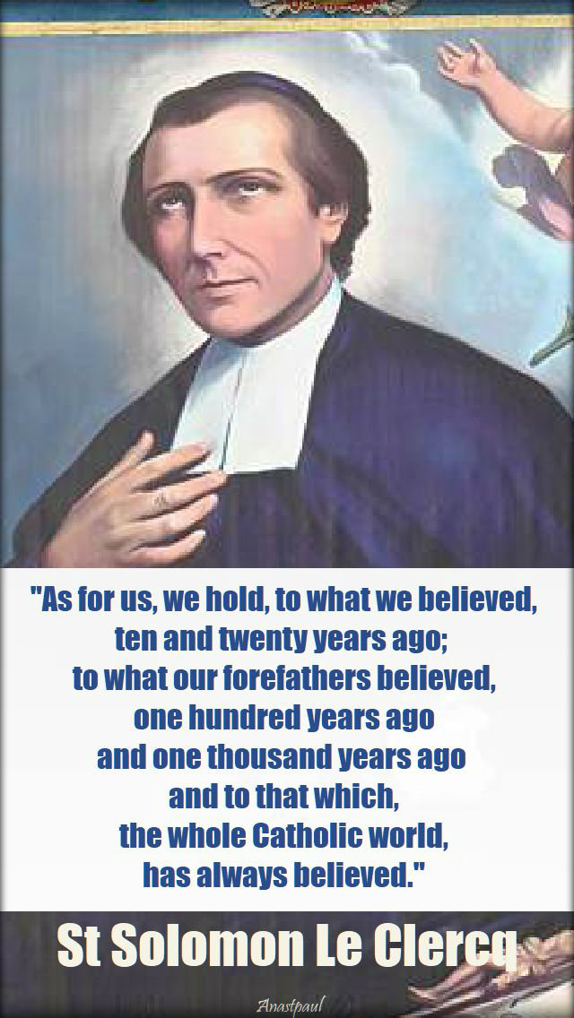 as-for-us-we-hold-to-what-we-believed-st-solomon-le-clercq-2 sept 2019 2018.jpg