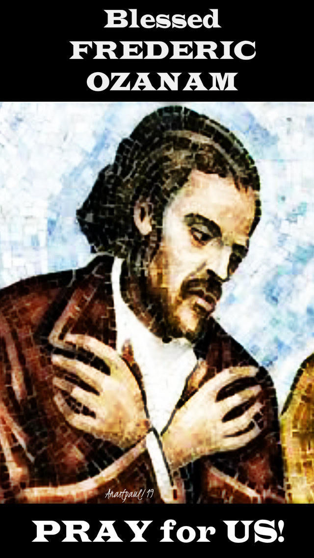 bl frederic ozanam pray for us 9 sept 2019 no 2.jpg