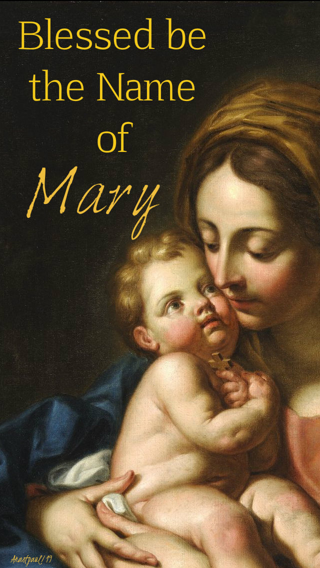 blessed be the name of mary 12 sept 2019.jpg
