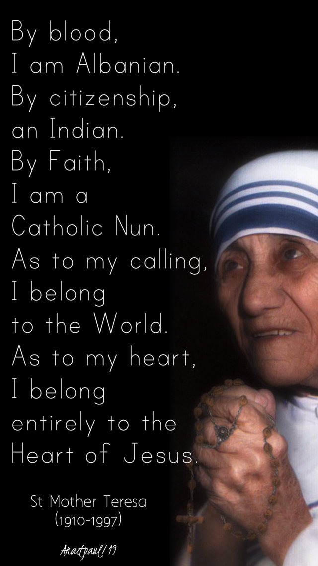by-blood-i-am-an-albanian-st-mother-teresa-28-june-2019-sacred-heart
