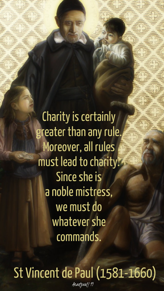 charity is certainly greater than any rule - st vincent de paul 27 spet 2019.jpg