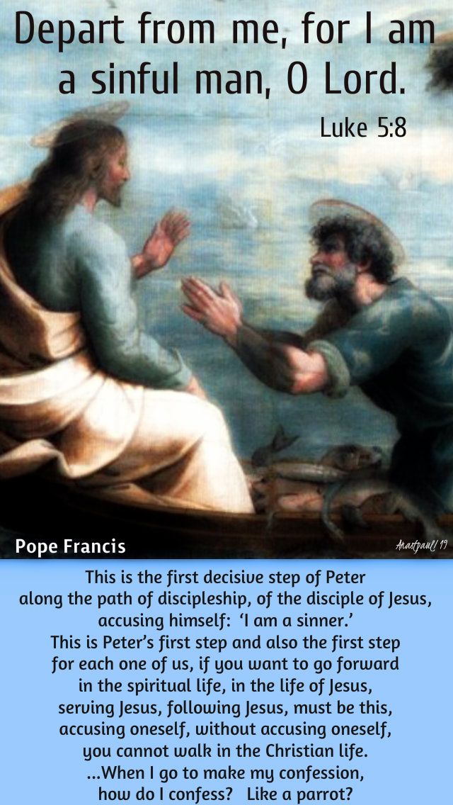 depart from me for i am a sinful man luke 5 8 - this is the first step of peter - pope francis - 5 sept 2019