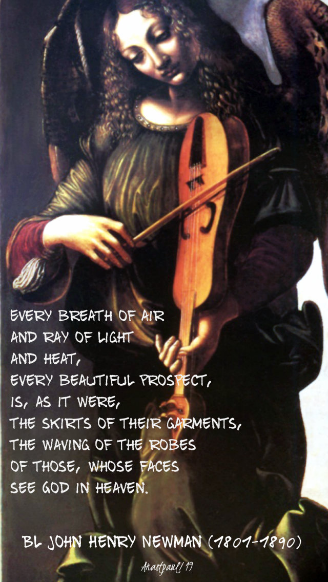 every breath of air evry ray of light ... skirts of garments - bl john henry 29 sept 2019 archangels feast