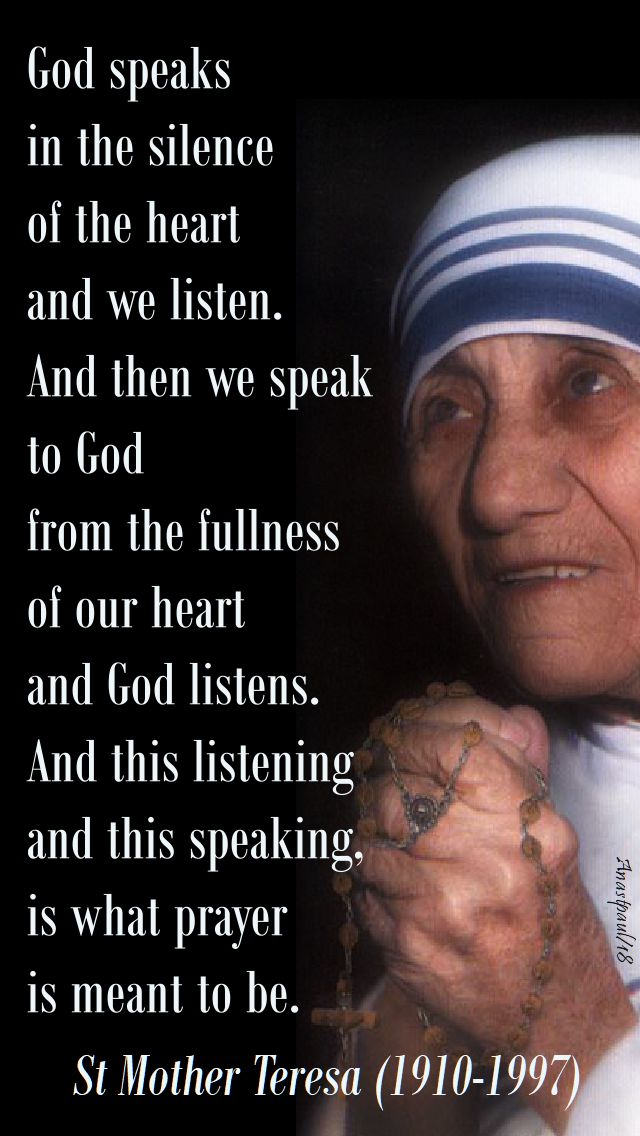 god speaks in the silence - st mother teresa - 5 sept 2018.jpg